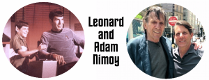 Leonard & Adam Nimoy